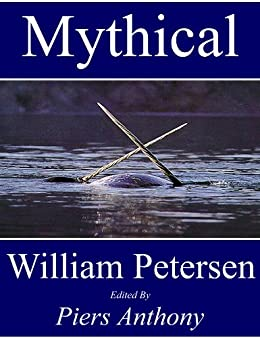 Mythical by [Petersen, William]