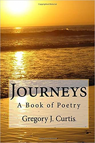 Journeys -- A Book of Poetry