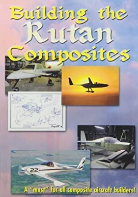 Building Rutan Composites: Build Your Own Aircraft by Bennett Marine Video