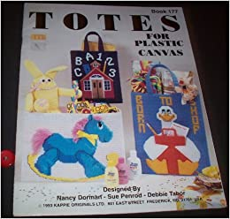 TOTES for Plastic Canvas - Book 177: Sue Penrod, and Debbie