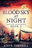 Blood Sky at Night (Maliha Anderson Book 2)