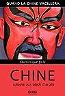 Chine, colosse aux pieds d'argile - Quand la Chine vacillera par Jolly