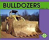 Bulldozers, Darlene R. Stille, 0756506050