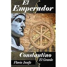 El Emperador: Constantino el Grande su vida desde su nacimiento hasta su muerte libro con letra grande (Spanish Edition)