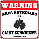 Warning Area Patrolled Giant Schnauzer Dog Security Crossing Metal Novelty Sign