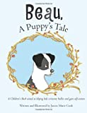 Beau, a Puppy's Tale, Janice Cook, 1463574789