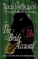 The Bride Accused (Civil War Brides Series Book 8)