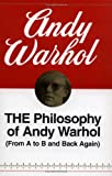 The Philosophy of Andy Warhol, Andy Warhol and Andy Warhol, 0156717204