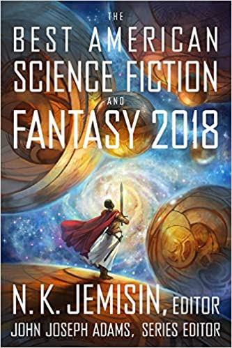 Best American Science Fiction And Fantasy 2018 The Best American
