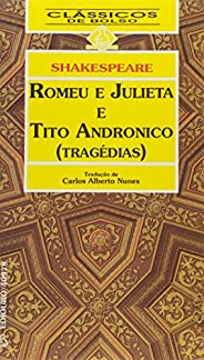 Romeu E Julieta. Tito Andrônico