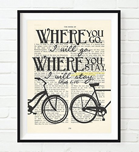 Where you Go I will go- Ruth 1:16 Christian ART PRINT, UNFRAMED, Vintage Bible page verse scripture wall decor poster, Inspirational wedding gift, 8x10 inches