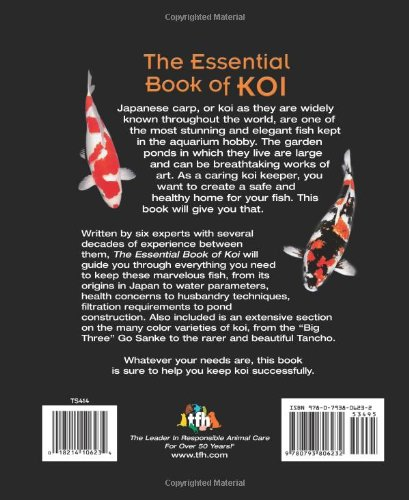 The Essential Book of Koi: A Complete Guide to Keeping and Care