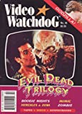 Video Watchdog # 46 - The Evil Dead Trilogy