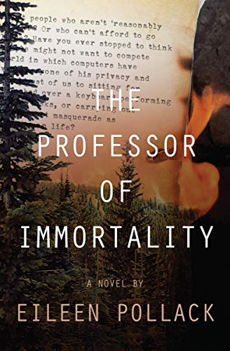 The Professor of Immortality: A Novel