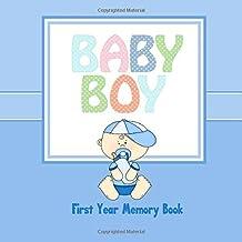 Baby Boy First Year Memory Book: Baby Book Keepsake and Scrapbook