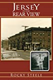 Jersey in the Rear View, Rocky Steele, 1463418965