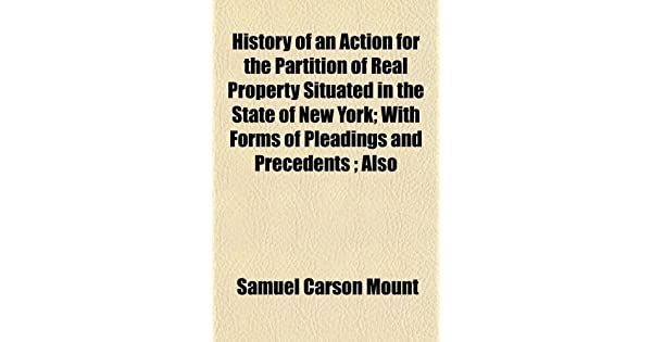 History of an Action for the Partition of Real Property
