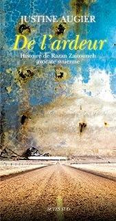 De l'ardeur : histoire de Razan Zaitouneh, avocate syrienne, Augier, Justine