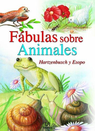 Fábulas Sobre Animales: Hartzenbusch Y Esopo