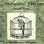Marginal Voices: Selected Stories: Texas Pan American Series | Julio Ramon Ribeyro