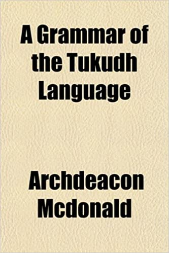 A grammar of the Tukudh language