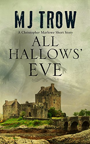 All Hallows' Eve: A Kit Marlowe Short Story