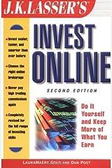 Invest Online 2e (J K Lasser's Invest Online) Paperback