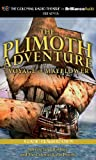 Plimoth Adventure, The - Voyage of Mayflower: A Radio Dramatization