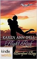 Barefoot Bay: Flight Risk (Kindle Worlds Novella)