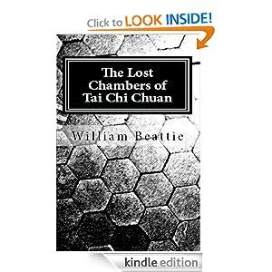 The Lost Chambers of Tai Chi Chuan William Beattie