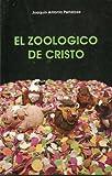 img - for El Zoologico De Cristo book / textbook / text book