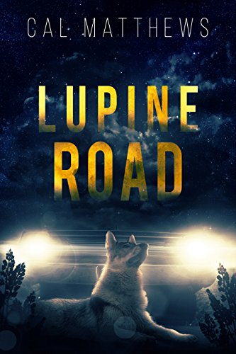 Lupine Road by [Matthews, Cal]
