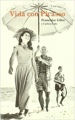 Vida con Picasso - Françoise Gilot