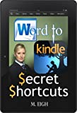 Word to Kindle: Secret Shortcuts
