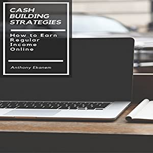 Cash Building Strategies Audiobook
