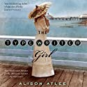 The Typewriter Girl Audiobook by Alison Atlee Narrated by Rosalyn Landor