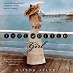 The Typewriter Girl | Alison Atlee
