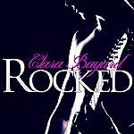 Rocked | Clara Bayard