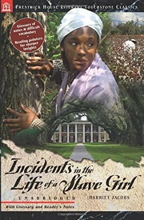 Analysis and Review of Incidents in the Life of a Slave Girl