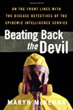 Beating Back the Devil, Maryn McKenna, 1439123101