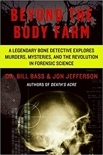 "Cover image for ""Beyond the Body Farm"""