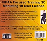 HIPAA Focused Training 3C Marketing, 10 User License, Farb, Daniel, 159491172X
