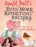 Even More Revolting Recipes