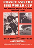 img - for France and the 1998 World Cup: The National Impact of a World Sporting Event (Sport in the Global Society) book / textbook / text book