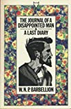 The Journal of a Disappointed Man and A Last Diary, W. N. Barbellion, 0701219068