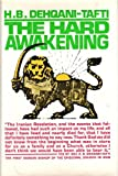 The Hard Awakening, H. B. Dehqani-Tafti, 0816404968