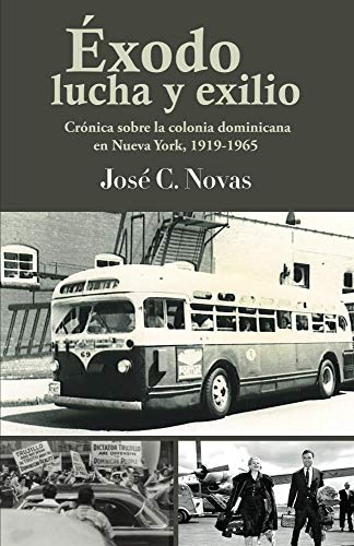 Exodo, lucha y exilio (Spanish Edition)