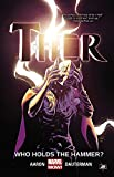 img - for Thor Vol. 2: Who Holds the Hammer? (Thor: Marvel Now!) book / textbook / text book