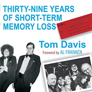 39 Years of Short-Term Memory Loss Audiobook
