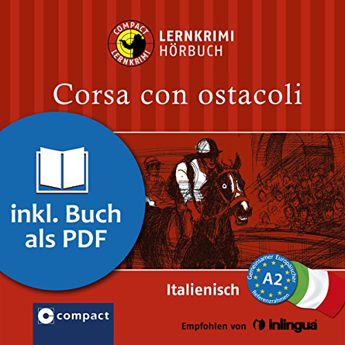 Corsa con ostacoli: Compact Lernkrimis - Italienisch A2